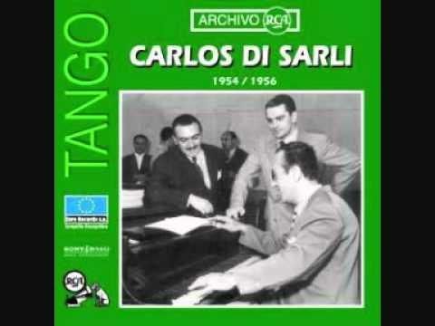 Carlos di Sarli - Bahia Blanca (Florindo Sassone)