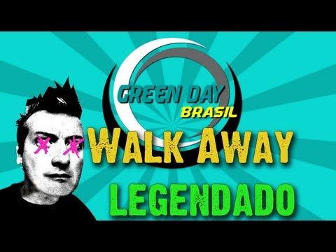 Green Day - Walk Away Legendado PT-BR [HD]