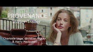 PROVENANCE Teaser Trailer (2017) Charlotte Vega [HD]