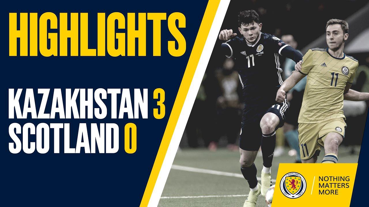 HIGHLIGHTS | Kazakhstan 3-0 Scotland