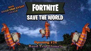 Fortnite: StW - Opening 17 RT Llamas (2018 Road Trip Event Finale)