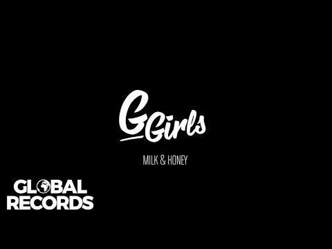 G Girls - Milk & Honey | Teaser