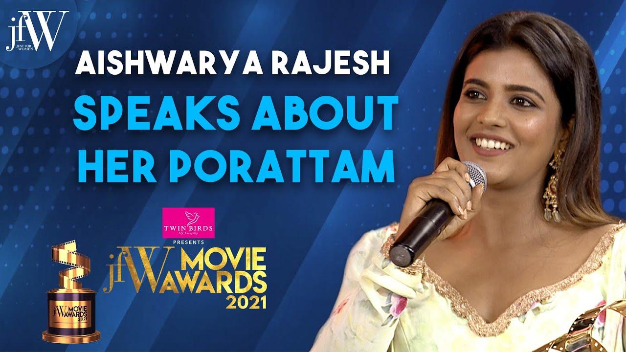 Aishwarya Rajesh speaks about her Porattam   JFW movie awards 2021   Vijay sethupathi  Simbu  Vikram