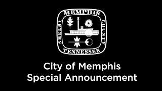 City of Memphis Special Announcement