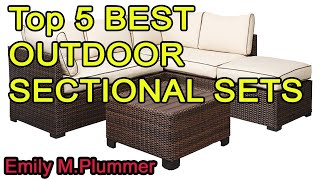 Top 5 BEST OUTDOOR SECTIONAL SETS 2020