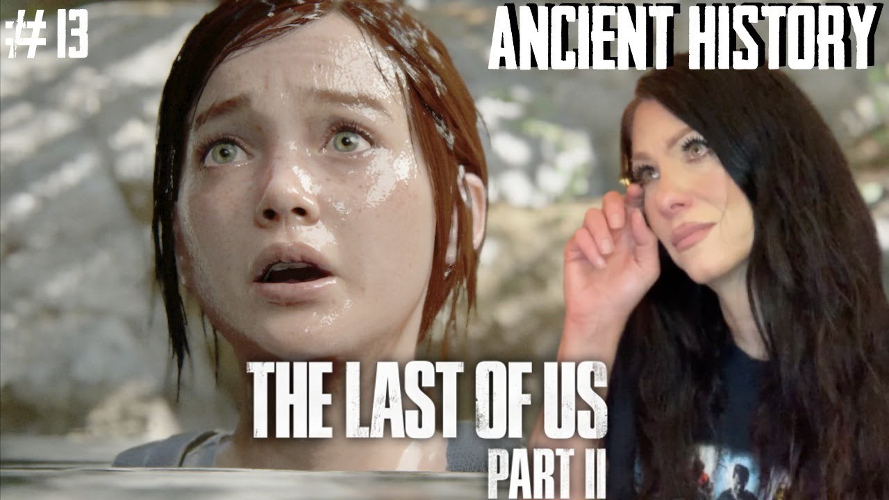 THE LAST OF US PART II - ANCIENT HISTORY - PART 13 - Walkthrough - Naughty Dog