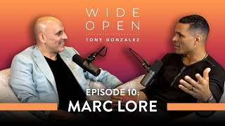 When to Risk it All on Your Big Idea with Marc Lore | Wide Open with Tony Gonzalez