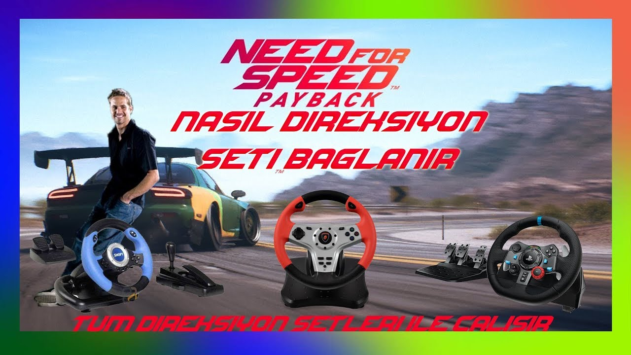 Need For Speed Paycak  PC Nasıl Direksiyon Bağlanır   NFS Payback PC Steering Wheel Mount  