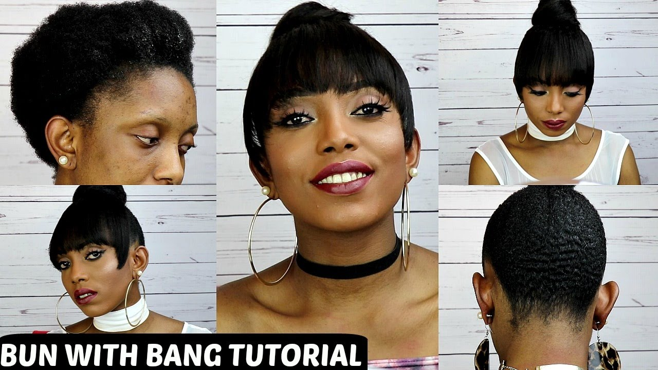 How To Faux Bun With Bang Tutorial On Short Natural Hair