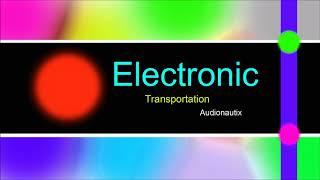 ♫ Elektronik, Club Müzik, Transportation, Audionautix, Electronic Music, Club Music, Dance Music