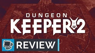 Dungeon Keeper 2 - 1999 Retro Review and Why There is No Dungeon Keeper 3
