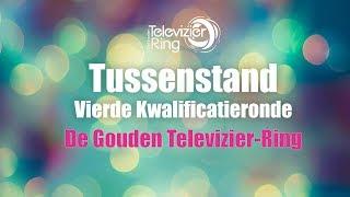 Tussenstand Vierde Kwalificatieronde - De Gouden Televizier-Ring 2018
