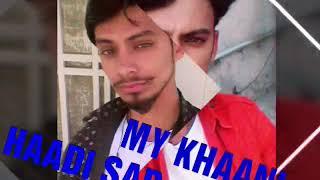 Khaani and haadi fareed