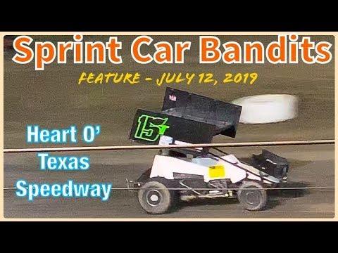 Sprint Car Bandits Feature - Heart O' Texas Speedway - July 12, 2019
