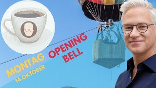 OPENING BELL - Montag