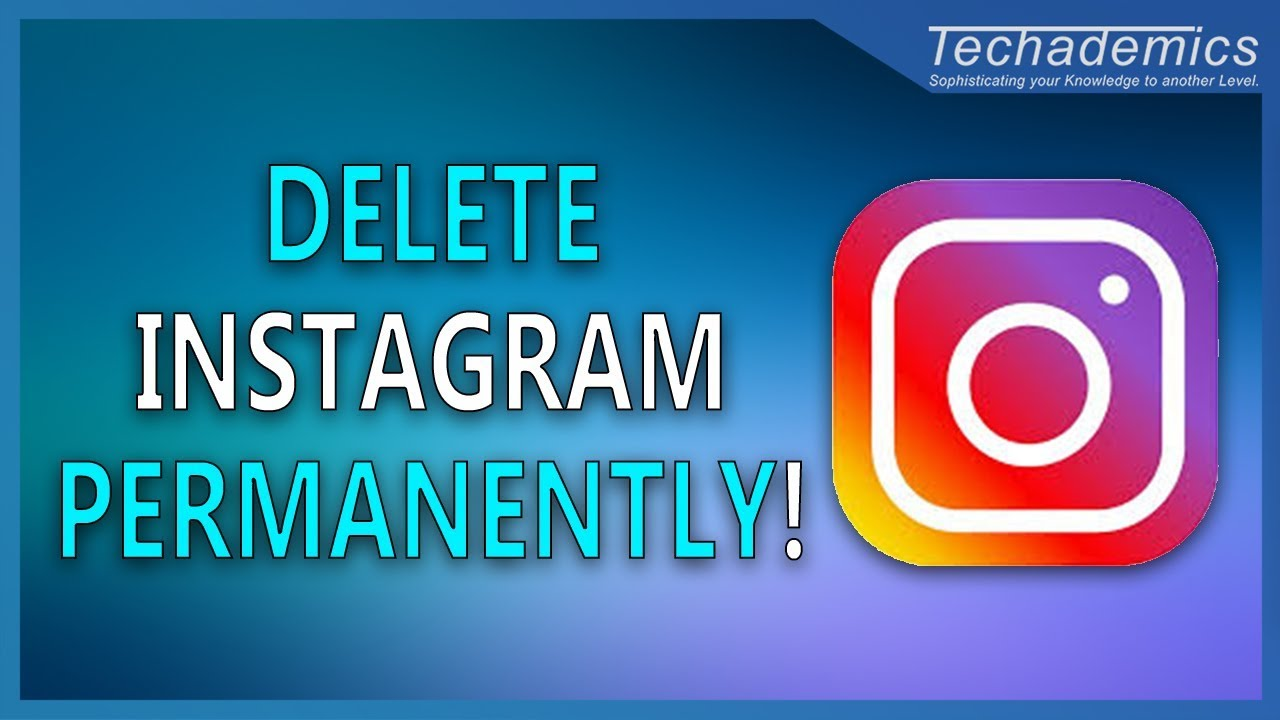 How to delete instagram account permanently delete instagram 2017 how to delete instagram account permanently delete instagram 2017 ccuart Choice Image