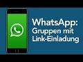 WhatsApp Tricks: Gruppen mit Link-Einladung