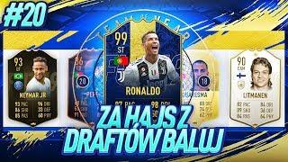TRAFIŁEM GO! TESTUJEMY 99 CRISTIANO RONALDO TOTY!! / FIFA 19 ZA HAJS Z DRAFTÓW BALUJ [#20]
