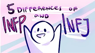 5 Differences Between INFP and INFJ Personality Types
