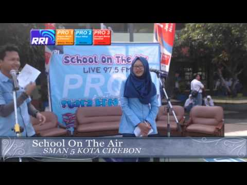 SCHOOL ON THE AIR SMA.N 5 KOTA CIREBON 19 04 16 PART 1