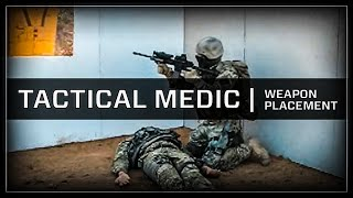 Tactical Medic Weapons Placement