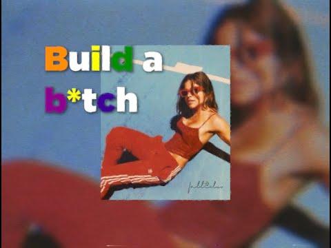 [Vietsub+Lyrics] Build a B*tch - Bella Poarch