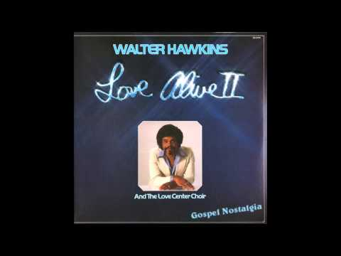 """Be Grateful"" (Original)(1978) Walter Hawkins"