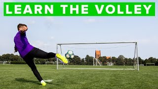 HOW TO SHOOT A VOLLEY - 5 tips to learn this football skill