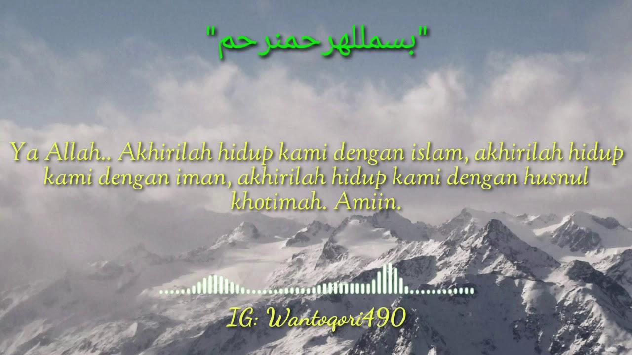Kata Kata Mutiara Islami Tentang Akhirilah Hidup Kami Dengan