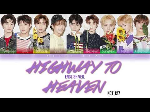 NCT 127 (엔시티 127) - HIGHWAY TO HEAVEN [ENGLISH VER.] (Color Coded Lyrics Eng)