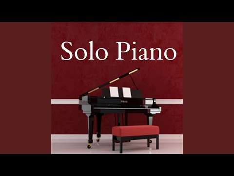 Solo Piano - Bless the Broken Road