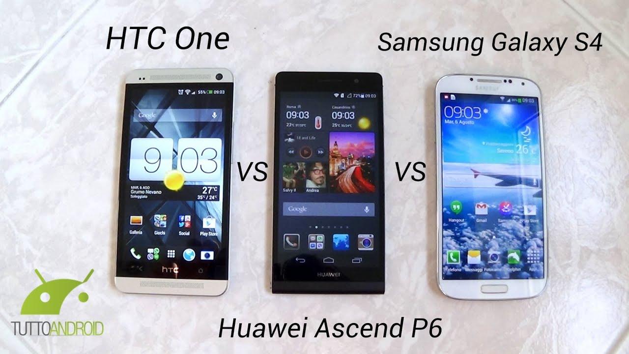 Huawei Ascend P6 vs Samsung Galaxy S4 vs HTC One: il ...