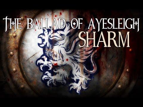Sharm ~ The Ballad Of Ayesleigh (Dragon Age)