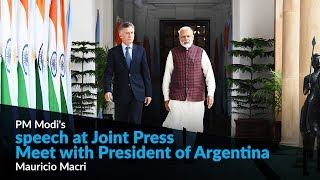 PM Modi's speech at Joint Press Meet with President of Argentina Mauricio Macri