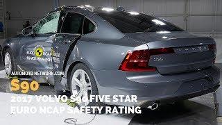 2017 Volvo S90 Crash Test | Five Star Euro Ncap Safety Rating.