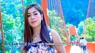 Txhob tos lwm tiam (Official Music Video) - Mas Lis Yaj