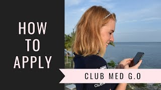 How to apply to be a Club Med G.O screenshot 2