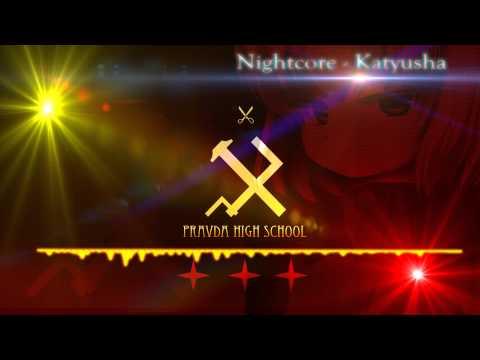 Nightcore - Katyusha
