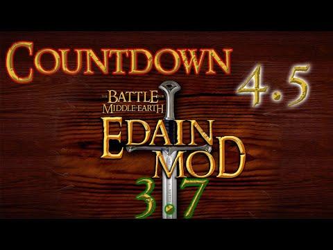 Countdown 4.5 Edain 3.7 (Schlacht Um Mittelerde 2 Aufstieg Des Hexenkönigs Edain Mod 3.7.1)