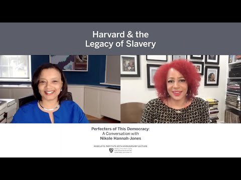 Perfecters of This Democracy: A Conversation with Nikole Hannah-Jones || Radcliffe Institute