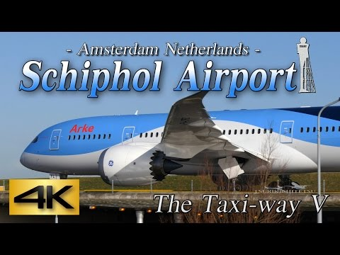 【4K】1H 55Airliner's!! Amazing Schiphol Airport-Ⅱ@Taxi-way V