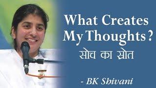 ما يخلق أفكاري؟؟: 13b: BK شيفانى (English Subtitles)