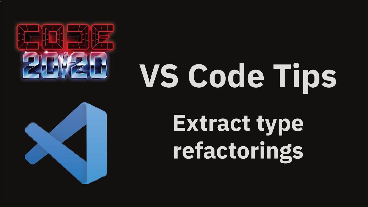 Extract type refactorings