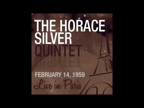 The Horace Silver Quintet - Señor Blues (2nd Concert) [Live February 14, 1959]