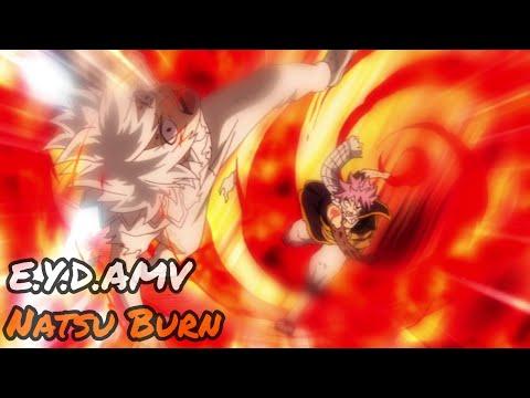 Fairy Tail Natsu Burn Fight [AMV]