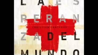 Christian Canteros - Dame el Coraje