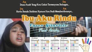 IBU, AKU RINDU cover Areta feat Gitarlele