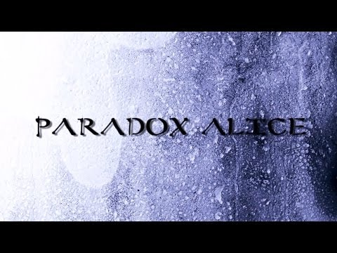 Paradox Alice - 2012 - Official Trailer
