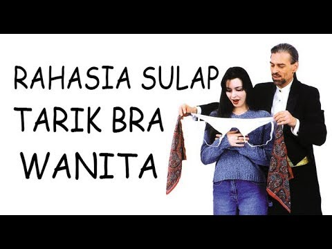 Rahasia Sulap Menarik Bra Wanita - Magic Trick Revealed