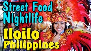 Cebu to Iloilo Philippines   Iloilo Nightlife & Street food